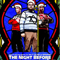 The Night Before (released 11 December 2015)